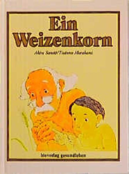 Ein Weizenkorn - Coverbild