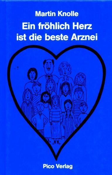 Ein fröhlich Herz ist die beste Arznei - Coverbild