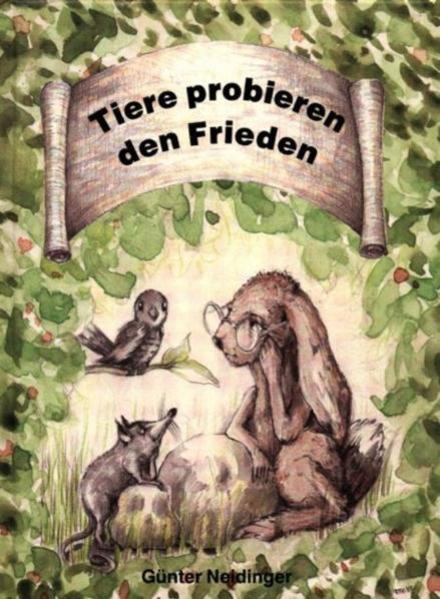 Tiere probieren den Frieden - Coverbild