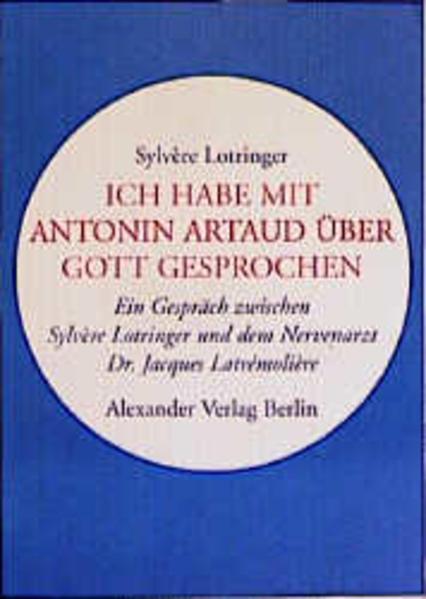 Ich habe mit Antonin Artaud über Gott gesprochen - Coverbild
