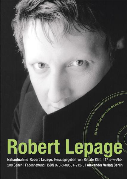 NAHAUFNAHME Robert Lepage - Coverbild