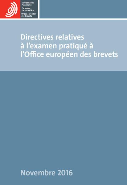 Directives relatives à l'examen pratiqué à l'Office européen des brevets - Coverbild
