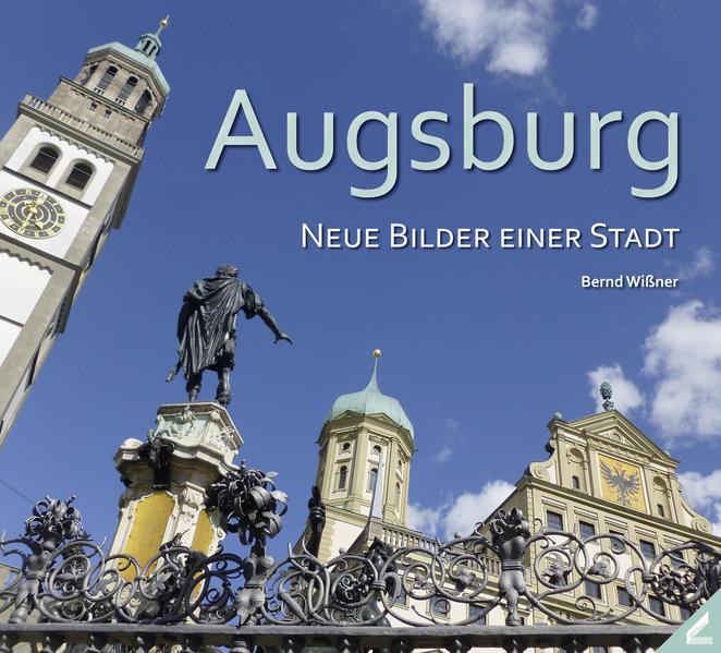 Augsburg – Neue Bilder einer Stadt - Coverbild