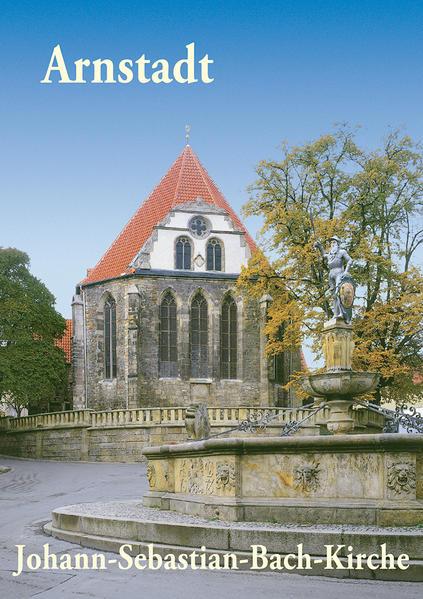 Arnstadt - Johann-Sebastian-Bach-Kirche - Coverbild