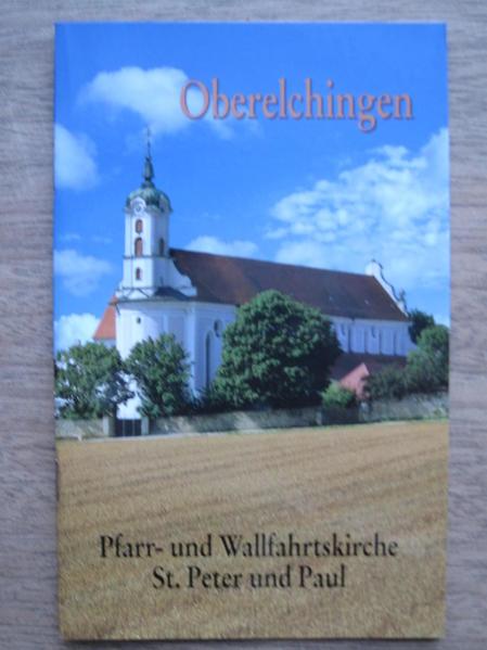 Oberelchingen - Pfarr- und Wallfahrtskirche St. Peter und Paul - Coverbild