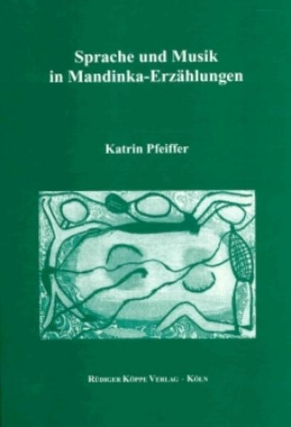 Sprache und Musik in Mandinka-Erzählungen - Coverbild