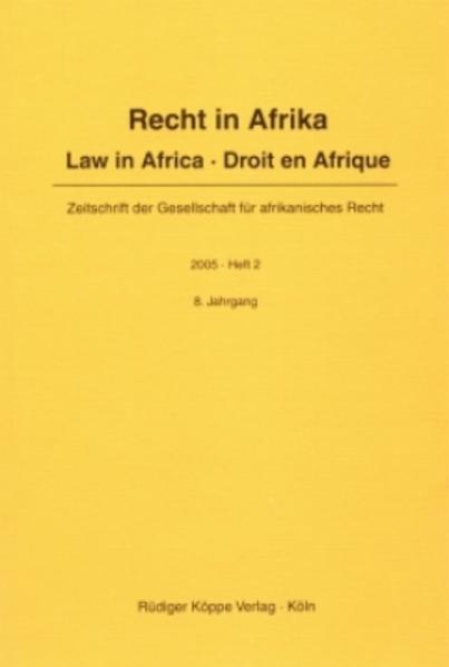Recht in Afrika. Law in Africa. Droit en Afrique. Zeitschrift der... / Recht in Afrika. Law in Africa. Droit en Afrique. Zeitschrift der... - Coverbild