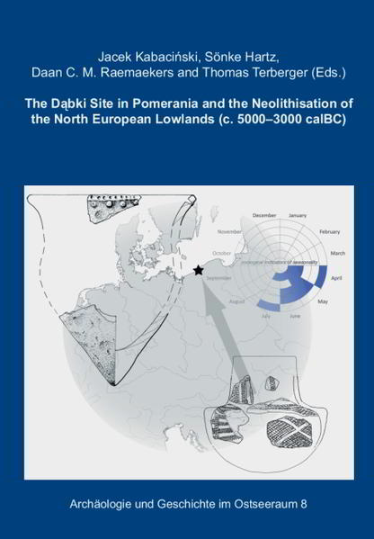 The Dąbki Site in Pomerania and the Neolithisation of the North European Lowlands [c. 5000 - 3000 cal B.C.]. - Coverbild