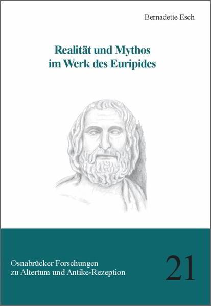 Realität und Mythos im Werk des Euripides - Coverbild