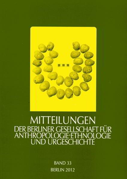 Mitteilungen der Berliner Gesellschaft für Anthropologie, Ethnologie und Urgeschichte / Mitteilungen der Berliner Gesellschaft für Anthropologie, Ethnologie und Urgeschichte - Coverbild