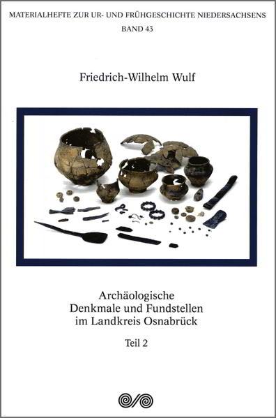 Archäologische Denkmale und Fundstellen im Landkreis Osnabrück - Coverbild