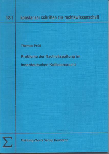 Probleme der Nachlassspaltung im innerdeutschen Kollisionsrecht - Coverbild