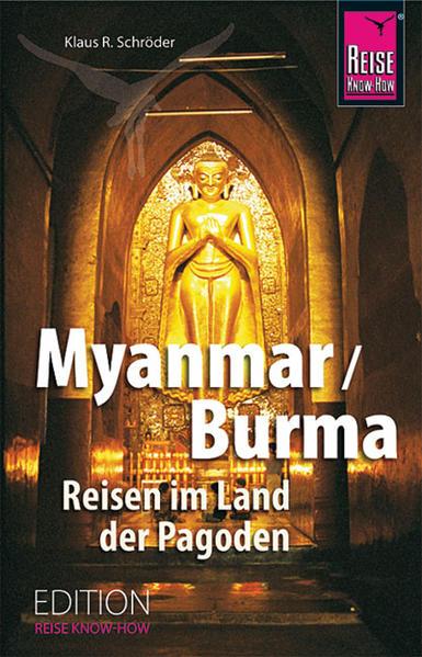 Download Myanmar/Burma Reisen im Land der Pagoden PDF Kostenlos