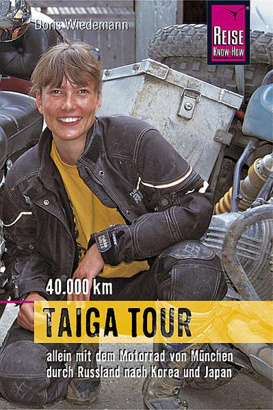 Taiga Tour 40.000 km - Coverbild