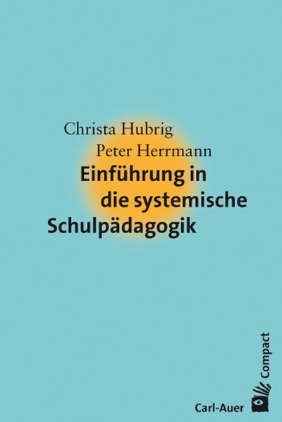 Einführung in die systemische Schulpädagogik - Coverbild