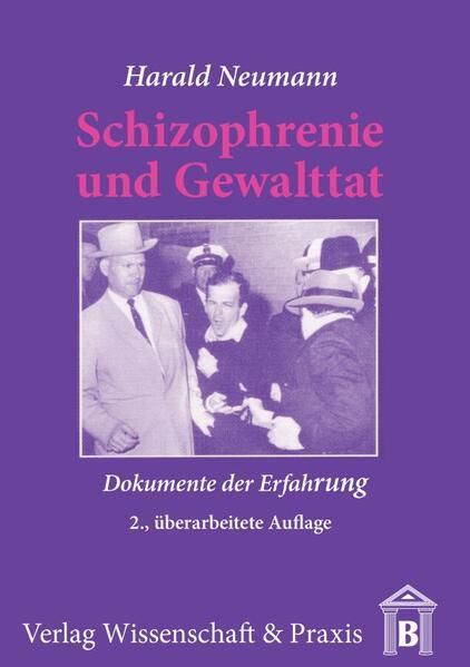Schizophrenie und Gewalttat - Coverbild
