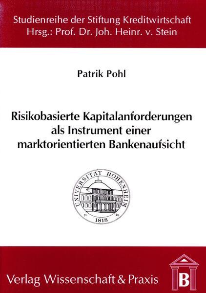 Risikobasierte Kapitalanforderungen als Instrument einer marktorientierten Bankenaufsicht - Coverbild
