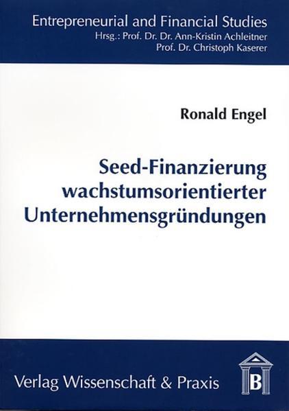 Seed-Finanzierung wachstumsorientierter Unternehmensgründungen - Coverbild