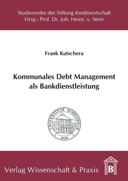 Kommunales Debt Management als Bankdienstleistung - Coverbild
