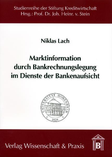 Marktinformation durch Bankrechnungslegung im Dienste der Bankenaufsicht - Coverbild