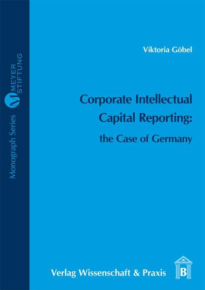 Corporate Intellectual Capital Reporting: the Case of Germany - Coverbild