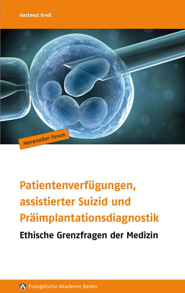 Patientenverfügungen, assistierter Suizid und Präimplantationsdiagnostik - Coverbild