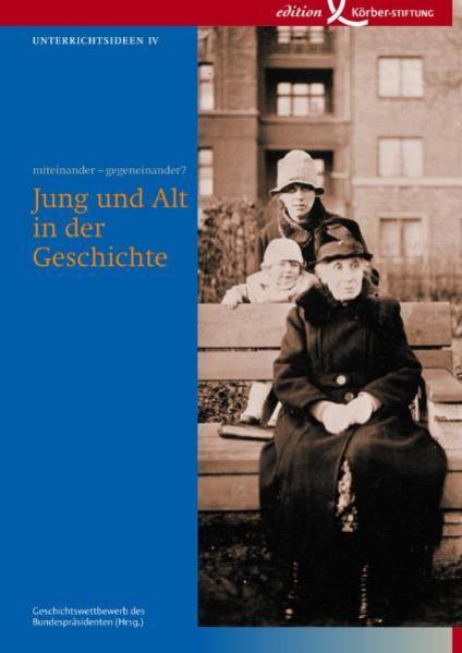 Kostenloses PDF-Buch Jung und Alt in der Geschichte