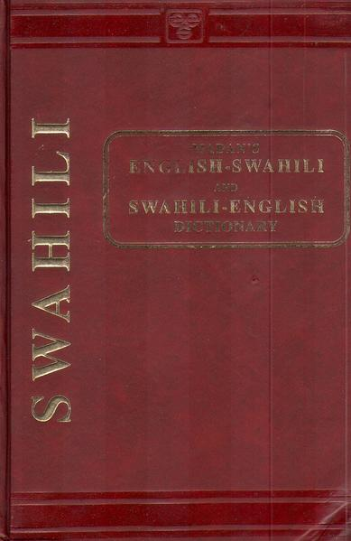Suaheli - Englisch und  Englisch - Suaheli Wörterbuch / Swahili - English and  English - Swahili Dictionary - Coverbild