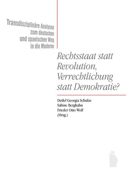 Rechtsstaat statt Revolution, Verrechtlichung statt Demokratie? - Coverbild