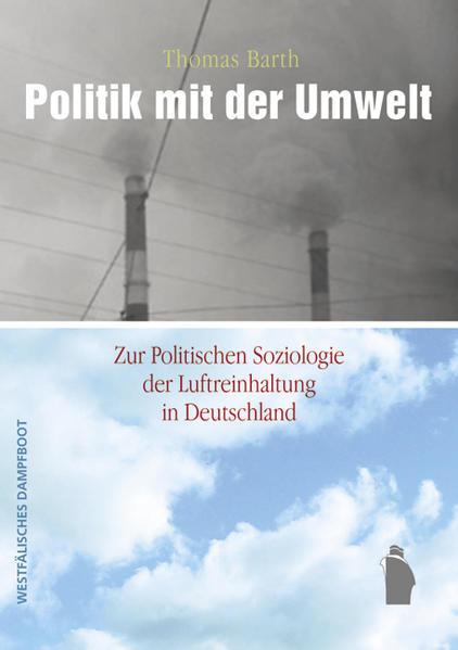 Politik mit der Umwelt - Coverbild