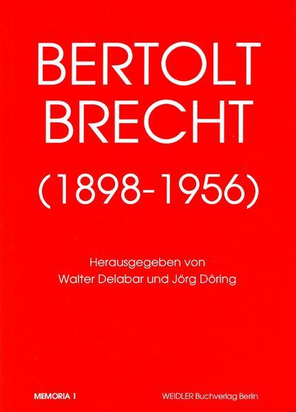 Bertolt Brecht 1898-1956 - Coverbild