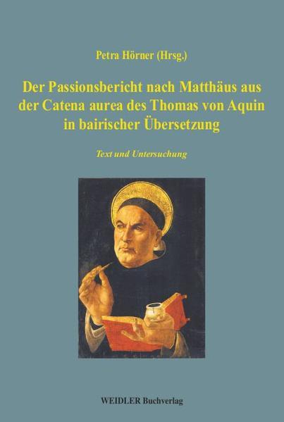 Der Passionsbericht nach Matthäus aus der Catena aurea des Thomas von Aquin in bairischer Übersetzung - Coverbild