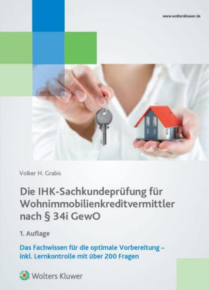 Die IHK-Sankundeprüfung für Wohnimmobilienkreditvermittler nach § 34i Gewo - Coverbild