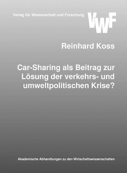 Car-Sharing als Beitrag zur Lösung der verkehrs- und umweltpolitischen Krise? - Coverbild