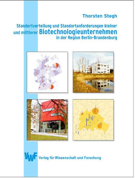 Standortverteilung und Anforderungen kleiner und mittlerer Biotechnologieunternehmen in der Region Berlin-Brandenburg - Coverbild