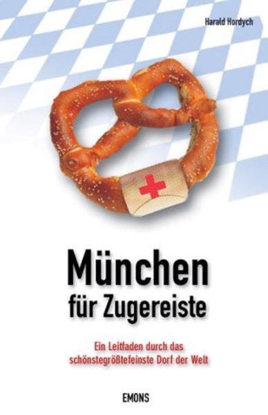 München für Zugereiste - Coverbild