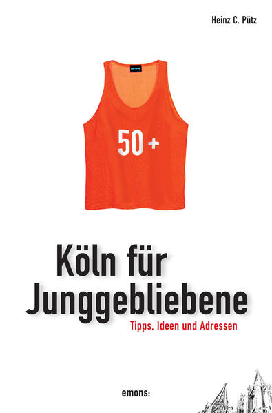 Köln für Junggebliebene - Coverbild