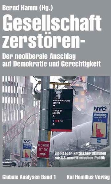 Gesellschaft zerstören - Der Neoliberale Anschlag auf Demokratie und Gerechtigkeit - Coverbild