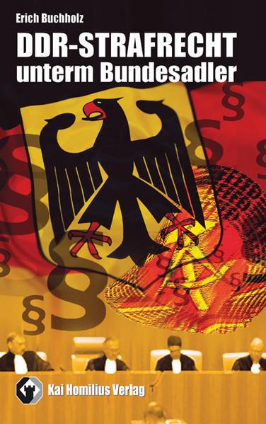 DDR-Strafrecht unterm Bundesadler - Coverbild