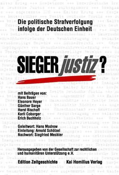Siegerjustiz? Politische Strafverfolgung infolge der Deutschen Einheit - Coverbild