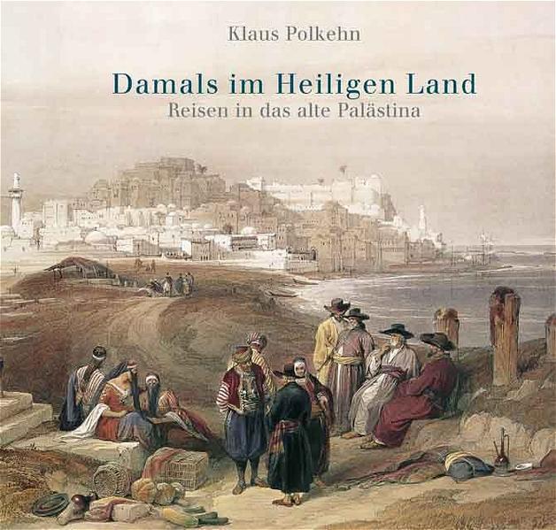 Damals im Heiligen Land PDF Herunterladen