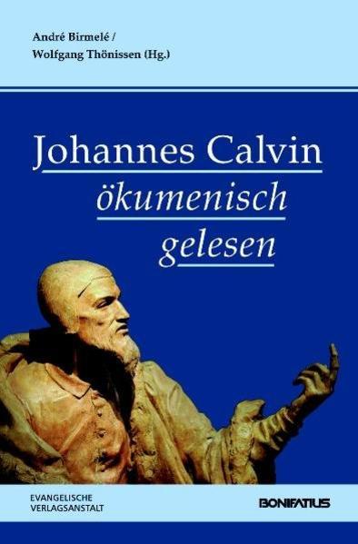 Johannes Calvin ökumenisch gelesen - Coverbild