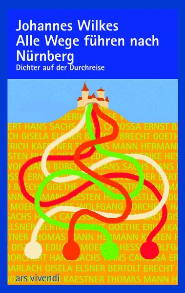 Alle Wege führen nach Nürnberg - Coverbild