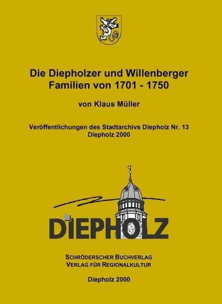 Die Diepholzer und Willenberger Familien von 1701-1750 - Coverbild