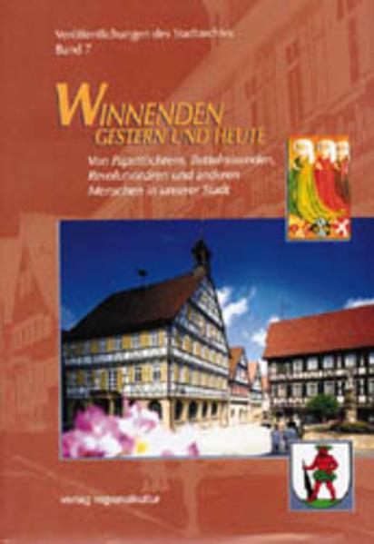 Winnenden - Gestern und heute. Veröffentlichungen des Stadtarchivs / Winnenden - Gestern und heute. Veröffentlichungen des Stadtarchivs - Coverbild