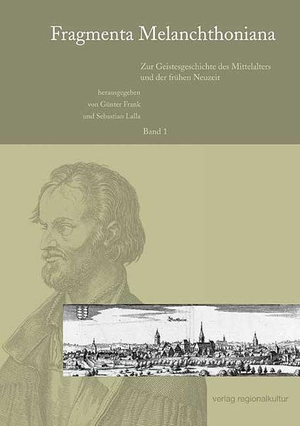Fragmenta Melanchthoniana / Zur Geistesgeschichte des Mittelalters und der frühen Neuzeit - Coverbild