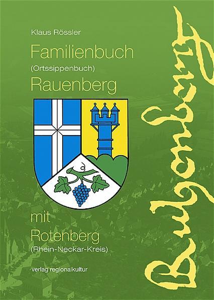 Familienbuch (Ortssippenbuch) Rauenberg mit Rotenberg (Rhein-Neckar-Kreis) - Coverbild