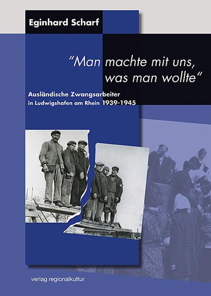 Ausländische Zwangsarbeiter in Ludwigshafen am Rhein 1939-1945 - Coverbild