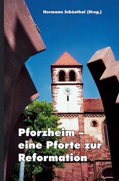 Pforzheim - eine Pforte zur Reformation - Coverbild