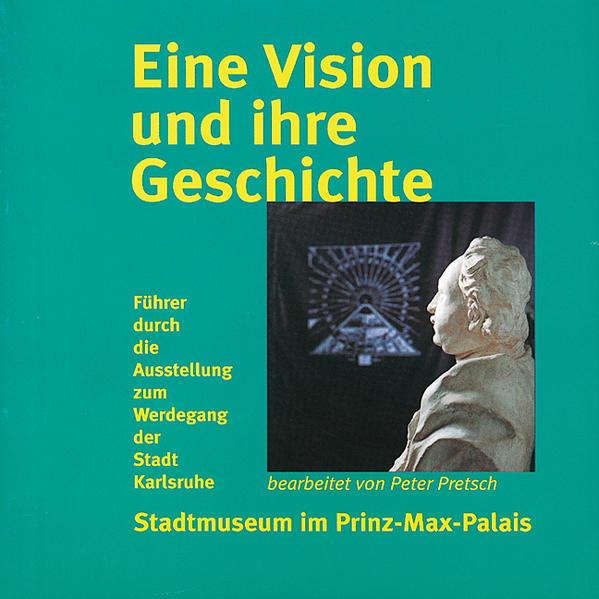 Eine Vision und ihre Geschichte - Coverbild